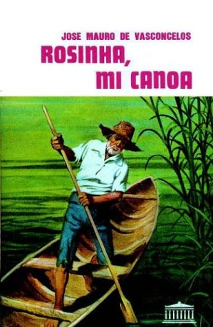 9789500283403: Rosinha, Mi Canoa (Spanish Edition)