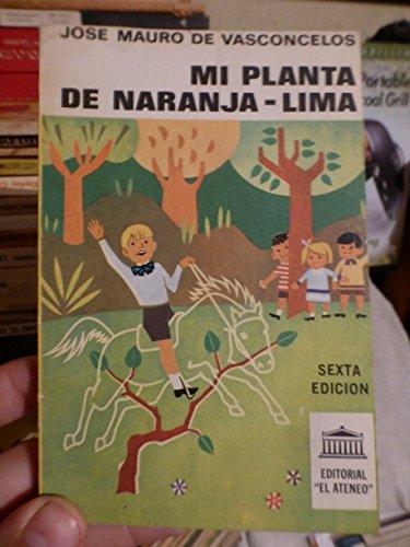 9789500283595: Mi Planta de Naranja-Lima