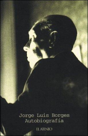 AUTOBIOGRAFIA 1899 - 1970: Borges, Jorge Luis - Di Giovanni, Norman Thomas