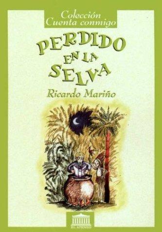 9789500285131: Perdido En La Selva (Spanish Edition)