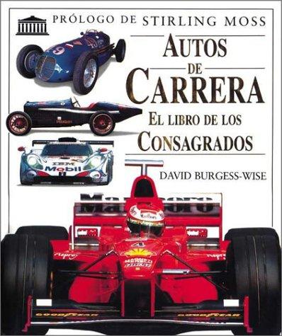 9789500285162: Autos de Carrera - Libro de Los Consagrados (Spanish Edition)