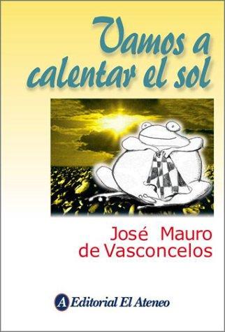 9789500285391: Vamos a calentar el sol / Let the sun heat (Spanish Edition)