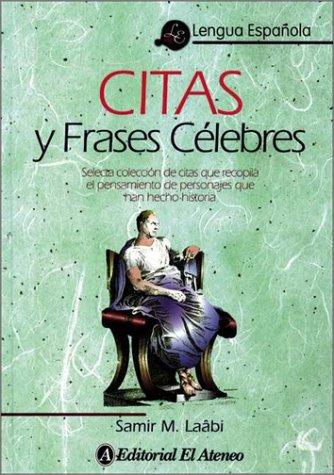9789500285483: Citas y Frases Celebres
