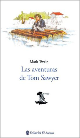9789500285544: Las Aventuras de Tom Sawyer / The Adventures of Tom Sawyer (Spanish Edition)
