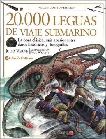 20.000 Leguas de Viaje Submarino (Spanish Edition): Julio Verne, Paul,