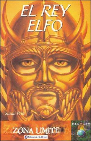 9789500286053: Rey Elfo, El (Spanish Edition)