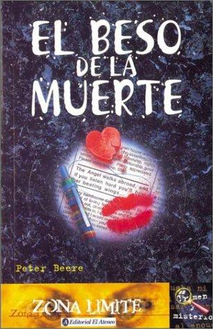 9789500286114: El Beso de La Muerte / Kiss of Death (Spanish Edition)