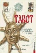 9789500286169: Tarot: La Historia, el Simbolismo y el Juego (Saber Mas)
