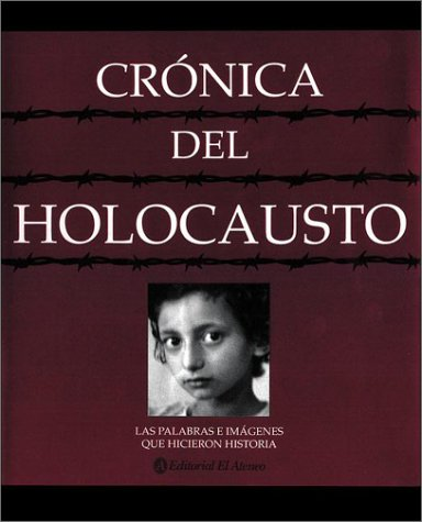 9789500286534: Cronica del Holocausto (Spanish Edition)