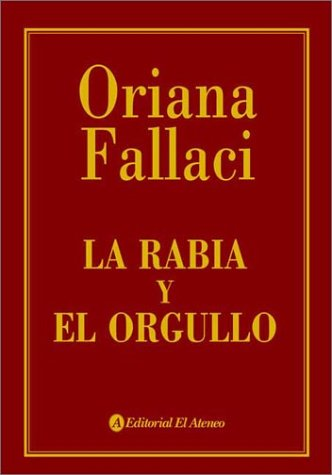 9789500286824: La Rabia y El Orgullo (Spanish Edition)