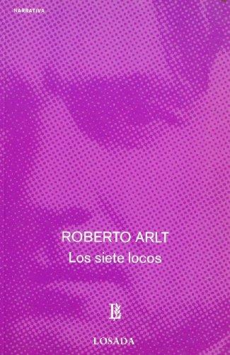 9789500300360: Los Siete Locos (Spanish Edition)