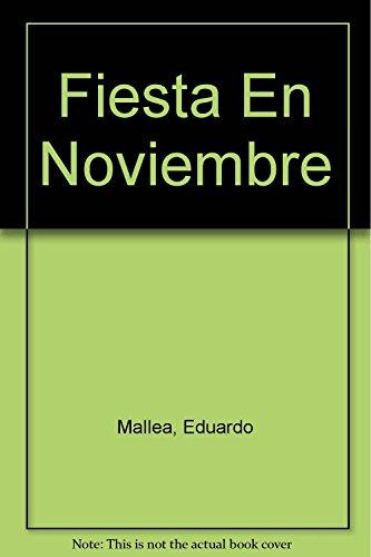 9789500300568: Fiesta En Noviembre (Spanish Edition)