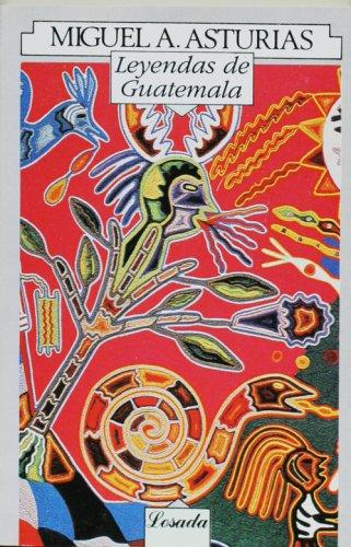Leyendas de guatemala (Spanish Edition): Miguel Angel Asturias