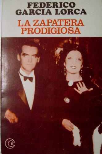 9789500300858: La zapatera prodigiosa/ The Prodigious Shoemaker (Biblioteca Clasica Y Contemporanea) (Spanish Edition)