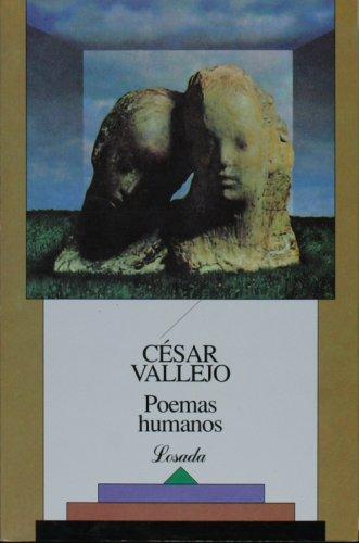 9789500300896: Poemas En Prosa, Poemas Humanos, Espana, Aparta De Mi Este Caliz (Biblioteca Clasica Y Contemporanea)