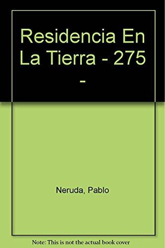 Residencia en la tierra (Spanish Edition): Neruda, Pablo