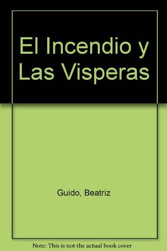 9789500302159: El Incendio y Las Visperas