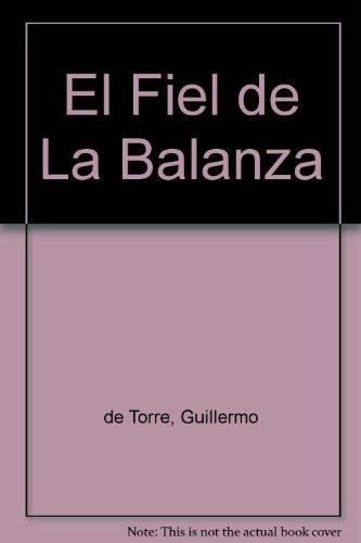 9789500302418: El Fiel de La Balanza