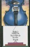 Tercer Libro De Las Odas (Biblioteca Clasica: Neruda, Pablo