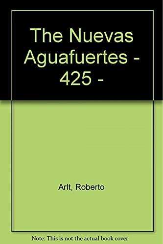 9789500303040: The Nuevas Aguafuertes - 425 - (Spanish Edition)