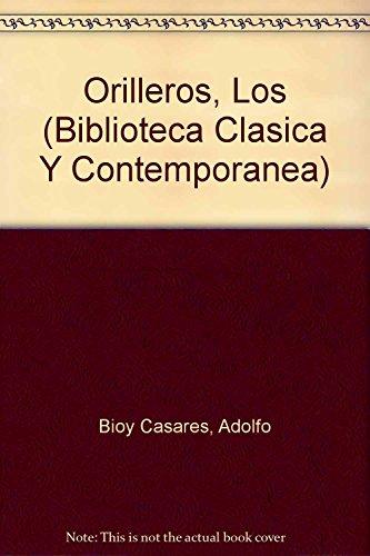 Los Orilleros El Paraiso De Los Creyentes: Borges, Jorge Luis,