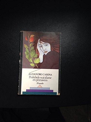 9789500303309: Prohibido suicidarse en primavera (Spanish Edition)