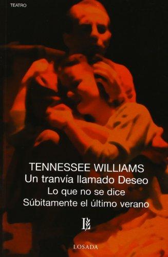 Un Tranvia Llamado Deseo - 457 -: Tennessee Williams
