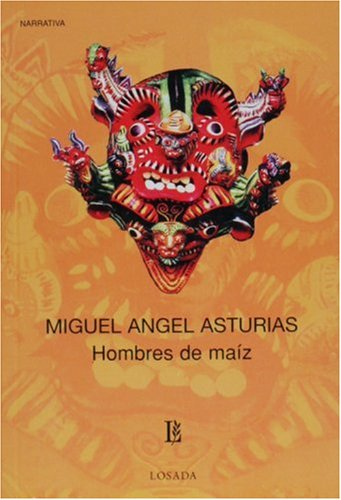 9789500303972: Hombres de maiz (Spanish Edition)