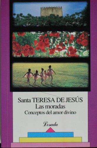 Las moradas (Biblioteca Clasica Y Contemporanea) (Spanish: Sta.Teresa de Jesus