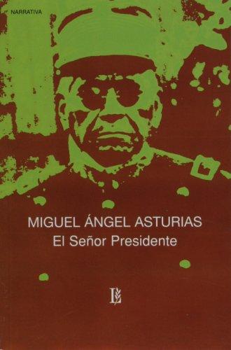 9789500305785: El senor presidente (Spanish Edition)