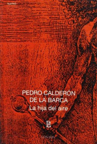 9789500306126: La hija del aire (Biblioteca Clasica Y Contemporanea) (Spanish Edition)