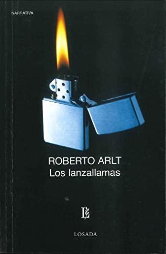 9789500306164: Los lanzallamas (Spanish Edition)