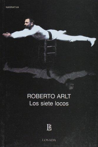 9789500306201: Los siete locos (Spanish Edition)