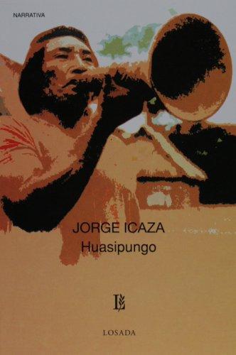 9789500306300: Huasipungo (Biblioteca Clasica Y Contemporanea)