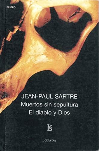 9789500306522: Muertos sin sepultura / El diablo y dios