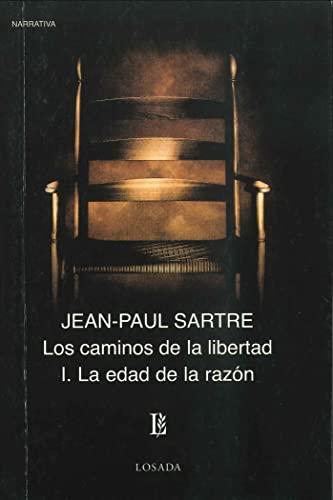 9789500306614: Caminos De La Libertat I, Los/Edad De La Razon, La