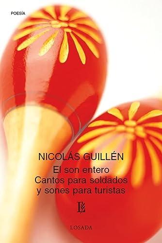 9789500306676: El son entero. Cantos para soldados y Sones para turistas (Spanish Edition)