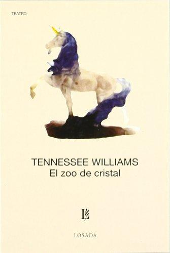El Zoo de Cristal (Spanish Edition) (9789500307130) by Tennessee Williams