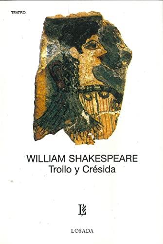 9789500307161: Troilo Y Cresida (Teatro (losada))