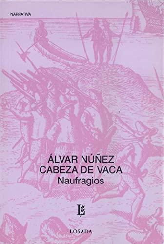 9789500307178: Naufragios (Spanish Edition)