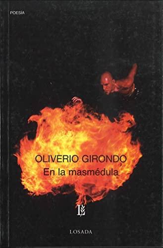 EN LA MASMEDULA: O., Girondo