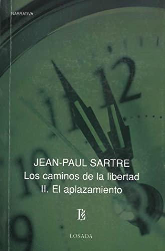 9789500307529: CAMINOS DE LA LIBERTAD II, LOS - EL APLAZAMIENTO (Spanish Edition)