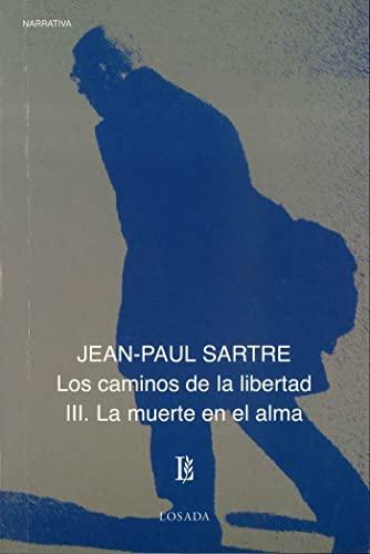 9789500307833: CAMINOS DE LA LIBERTAD III, LOS - LA MUERTE EN EL ALMA (Spanish Edition)