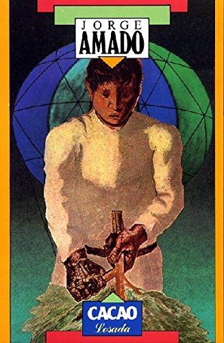 9789500340564: Cacao (Novelistas De Nuestra Epoca)