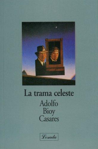 9789500341998: La trama celeste (Novelistas De Nuestra Poca) (Spanish Edition)