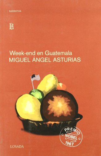 Week-end en Guatemala (Spanish Edition): Miguel Angel Asturias