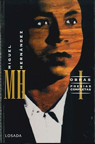 9789500353199: Obras Completas - Miguel Hernandez - Tomo I Rustic (Spanish Edition)