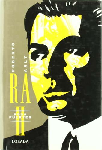 OBRAS de Roberto Arlt, Tomo 2: AGUAFUERTES: ARLT, ROBERTO