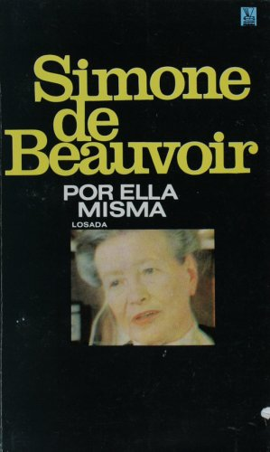 Simone de beauvoir, por ella misma (Spanish Edition) (9500353563) by Simone De Beauvoir