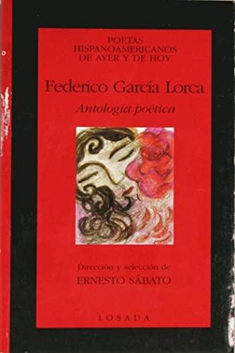 Antología poética: García Lorca, Federico (1898-1936) ; Sábato, Ernesto [ed.]